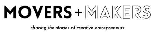 MOVERS + MAKERS