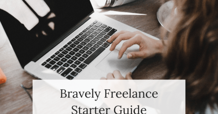 Creative Resource: Bravely Freelance Starter Guide